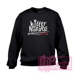 Killer 13th By Nature Sweatshirt