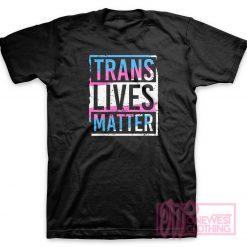 Trans Live Matter T-Shirt