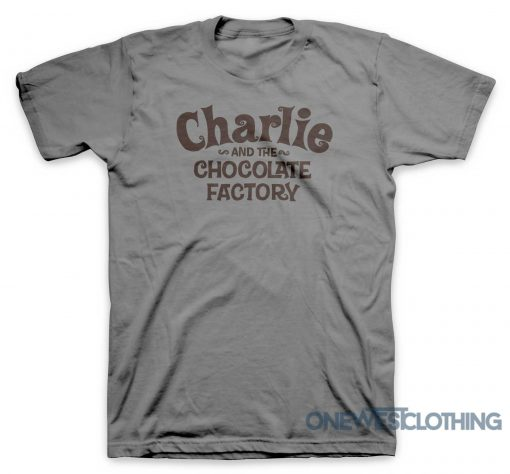Charlie And The Chocolate Factory T-Shirt