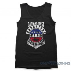 Dads Against Daughters Dating Democrats Tank Top