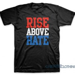 John Cena Rise Above Hate T-Shirt