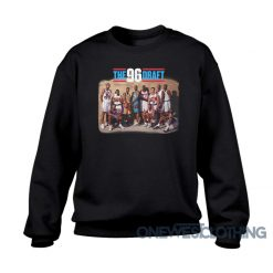 NBA 1996 Draft Class Sweatshirt