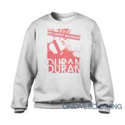 Red Carpet Massacre Duran Duran Sweatshirt