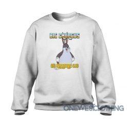 Big Chungus Is Among Us Sweatshirt