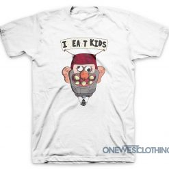 I Eat Kids Gravity Falls T-Shirt