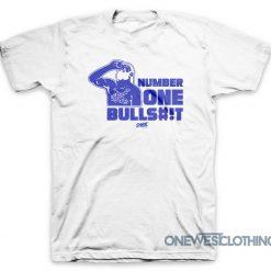 Number One Bullshit T-Shirt