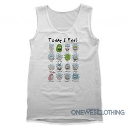 Rick And Morty Today I Feel Tank Top