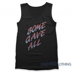 Billy Ray Some Gave All Tank Top