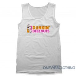 Dunkin Deez Nuts Tank Top