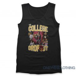 Kanye West College Dropout Tank Top
